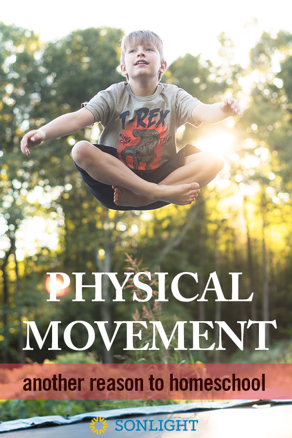 Physical Movement: Another Reason to Homeschool