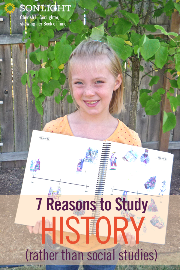 Seven Reasons to Study History (Rather Than Social Studies) | There are many reasons homeschoolers should study history rather than social studies. Sonlight teaches history chronologically through great literature.