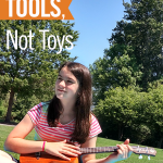 Give Kids Tools, Not Toys
