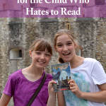 6 Unique Solutions for the Child Who Hates to Read • Some children will never be bookworms, but here are six ways to encourage a love of reading and literature in the child who hates to read.