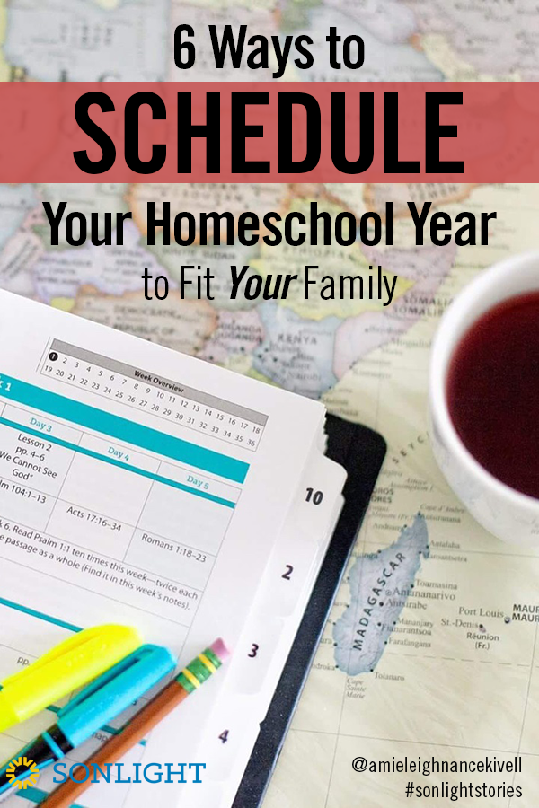 Six Ways to Schedule Your Homeschool Year to Fit Your Family • homeschool schedules • homeschool tips • homeschool organization