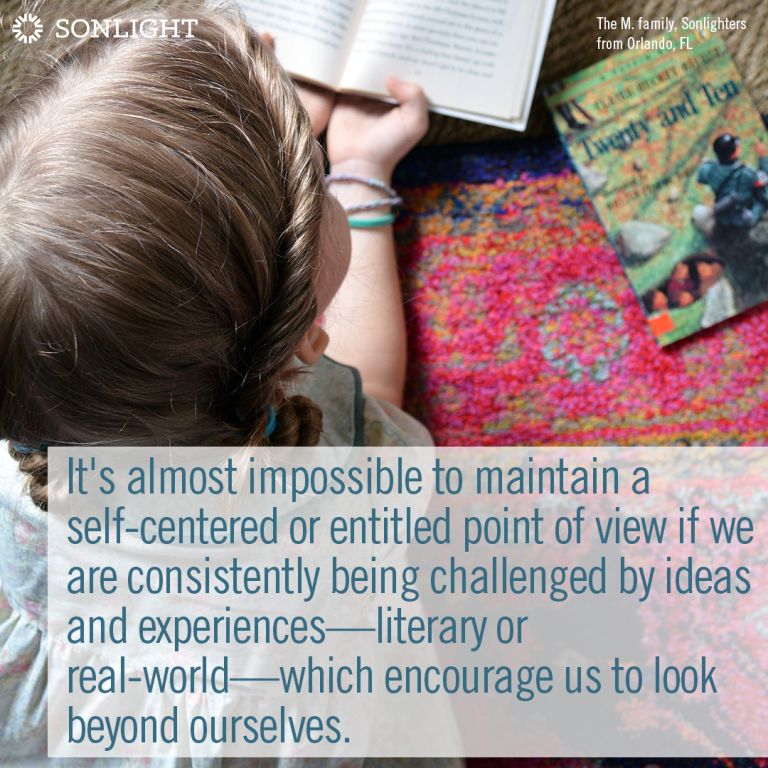 It's almost impossible to maintain a self-centered or entitled point of view if we are consistently being challenged by ideas and experiences—literary or real-world—which encourage us to look beyond ourselves. from 5 Reasons to Read Books with Difficult Topics • homeschool reading • choosing books for homeschool • quotes about reading