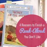 4 Reasons to Finish a Read-Aloud You Don't Like