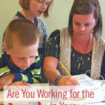 Are You Working for the Lord in Your Homeschool?