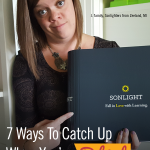 7 Ways To Catch Up When You're Behind Schedule in Homeschool
