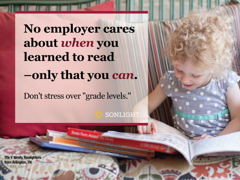 No one is going to ask your child in a job interview what age he was when he learned to read. An employer simply needs to know that he can read.