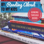 The Joy of Revisiting My Childhood by Reading Aloud to My Kids • Bonding Through Books With Our Children: Looking Back and Looking Forward • #homeschooling
