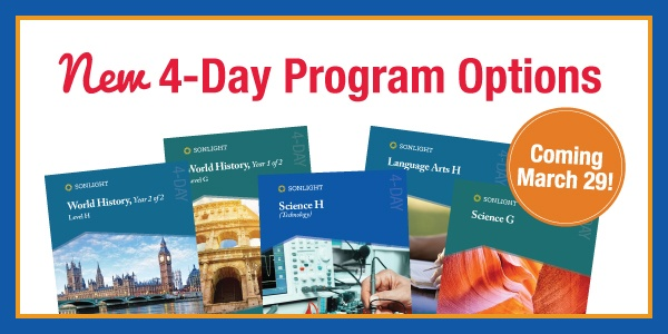 NEW 4-Day Program Options New in Sonlight's 2018 catalog