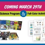 Coming March 29: New 4-Day Science Program + Full-Color Activity Sheets in A-F