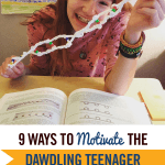 9 Ways to Motivate the Dawdling Teenager to Get Homeschool Done
