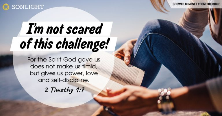 I'm not scared of this challenge! Growth Mindset from the Bible