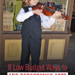 8 Low Budget Ways to Add Performing Arts to Your Homeschool