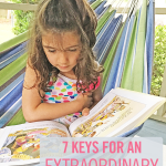 7 Keys for an Extraordinary Education at Home
