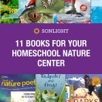 11 Books for Your Homeschool Nature Center