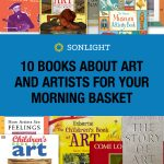 10 Books About Art and Artists for Your Morning Basket