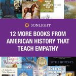 12 More Books from American History That Teach Empathy