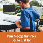 Your 5-step Summer To-do List for Homeschooling this Fall