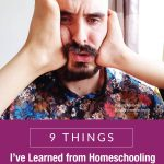 9 Things I've Learned from Homeschooling as a Single Father