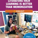 5 Ways Literature-rich Learning Is Better than Memorization