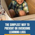 The Simplest Way to Prevent or Overcome Learning Loss