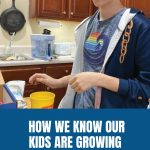 How We Know Our Kids Are Growing