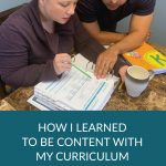 How I Learned to Be Content with My Homeschool Curriculum