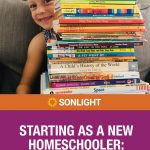 Starting as a New Homeschooler: Two Key Guideposts