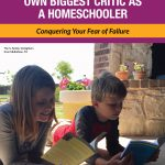 When You Are Your Own Biggest Critic As a Homeschooler
