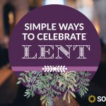 5 Simple Ways to Celebrate Lent in Your Homeschool